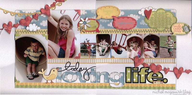 Loving life layout